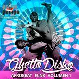 AfroBeats Funk  Vol 1 by GhettoDisko Psicopompo Librería Café