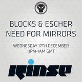 RinseFM 17/12/14 Need For Mirrors / Blocks & Escher