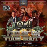 DJ OKI - FEELIN ON YOUR BOOTY VOLUME 51 - DECEMBER 2013 - R&B - DANCEHALL - HIPHOP - TWERK - MIXTAPE
