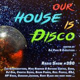 Our House is Disco #390 from 2019-06-14