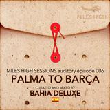 006 - Palma to Barcelona - Bahia Deluxe
