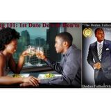 """""""Dating 101: 1st Date Do's & Don'ts"""""""