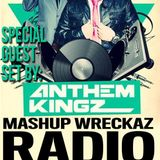 "Mashup Wreckaz Radio ""Radio Archives"" Special Guests on our Mixshow ""The Anthem Kingz"""