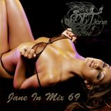 DJ Jane Jane In Mix 69