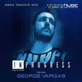 George Vargas Guestmix for InProgress Radioshow
