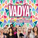 SET#1 VADYA by DJ João Matias