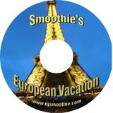 Smoothie's European Vacation (2006)