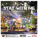 R&B SOUL MIX -STAY WITH ME-