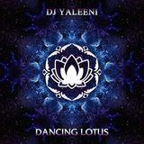 DJane Yaleeni - Dancing Lotus
