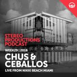 WEEK29_16 Chus & Ceballos Live from Nikki Beach Miami