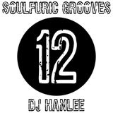 Soulfuric Grooves # 12 - DJ Hanlee - (March 28th 2019)