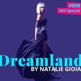 Natalie Gioia - Dreamland 058 (PSY Special)