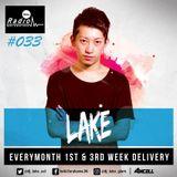 Axcell Radio Episode 033 - DJ LAKE