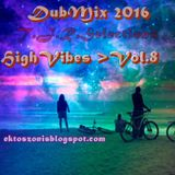 T.J.R/HighVibes>DubMix2016>Vol.8
