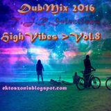 T.J.R/HighVibes>DubMix2016>Vol.8