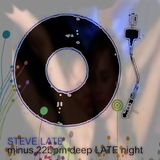 STEVE LATE - 22bpmless LATE NIGHT chill floor mix