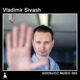 GOOSUCC MUSIC 005 Vladimir Sivash