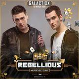 Galactixx – Rebellious Promo Mix