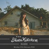 THE BLUES KITCHEN RADIO: 12 FEBRUARY 2018