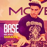 DJ Saraiva - Podcast Base #2