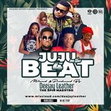 DEEJAY LEATHER-JUJU ON THE MIXX-VOLUME 4