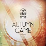 Autumn Came - Part1 (Book Of Life)