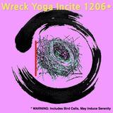 Wreck Yoga Incite 1206