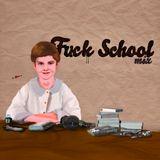Eclectisms vol1 : Fuck School