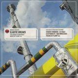 Plump DJs - Mixmag Presents Elastic Breaks 2001