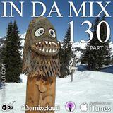 IN DA MIX 130 - Part 1 : Deep-House