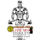 LIVE MIX - Gold's Gym, Woodbridge, VA (Nov 12 2014)