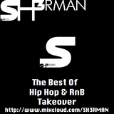 The Best Of HipHop & RnB Takeover