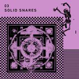 N°3: Solid Snares