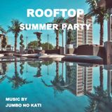ROOFTOP SUMMER PARTY <POP R&B SURF ROCK>