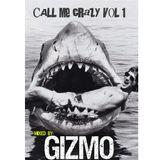 Call me Crazy vol 1