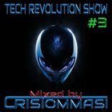 Tech Revolution Show #3