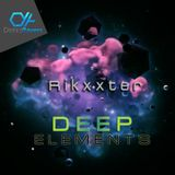 Deep Elements Live Set 1st Part - Rikxxter