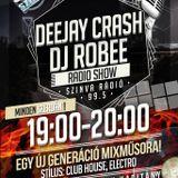 Dj RoBee - Live@Deejay Crash Rádió Show (Szinva Rádió 99,5Mhz)13'09.11.