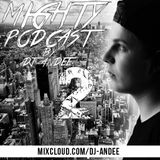 MIGHTY PODCAST #2