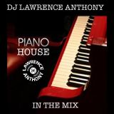 dj lawrence anthony oldskool piano house in the mix 361