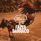 #97 SEIS MÚSICAS PARA FAZER BARRACO