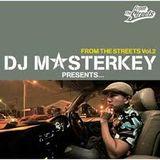 DJ MASTERKEY FROM THE STREETS VOL.2