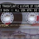 The Transatlantic Mixtape of Your Mind Series 3  Show 11