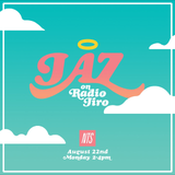 JAZ on Jiro Radio (August 2016)