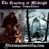 The Cemetery at Midnight - Dec. 2nd 2018