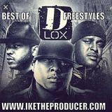 Best of The Lox Freestyles Mixed DJ iKe The Producer/A i Productions