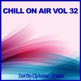 Chill On Air Vol 32