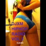 DJXM HIP HOP RADIO VOL 2