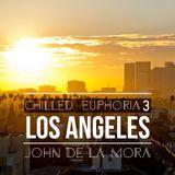 John De La Mora - Chilled Euphoria 3