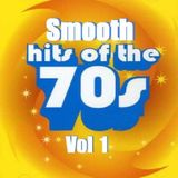 Smooth Hits Of The 70's Vol. 1